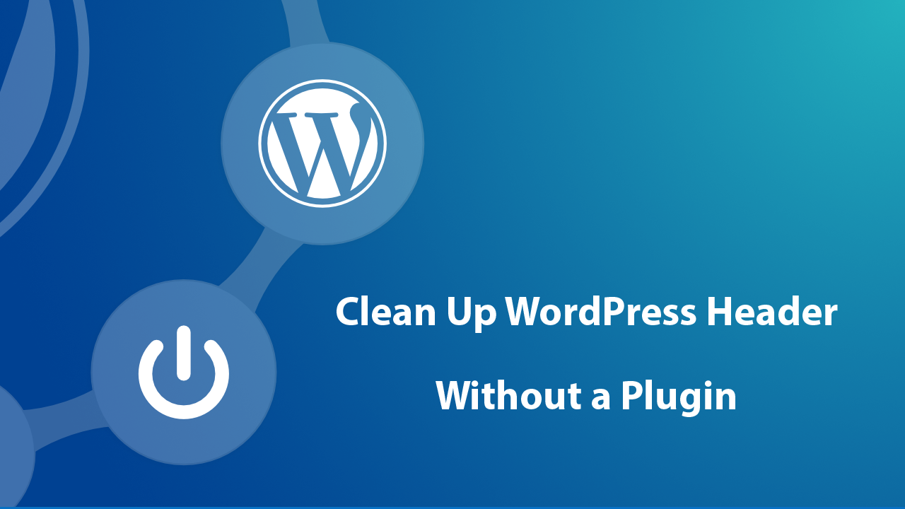 How To Clean Up WordPress Header Without a Plugin