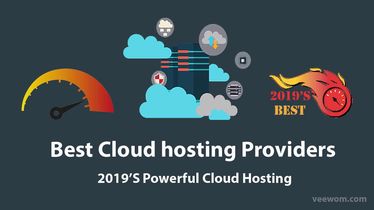 Best Cloud Hosting Providers In 2019