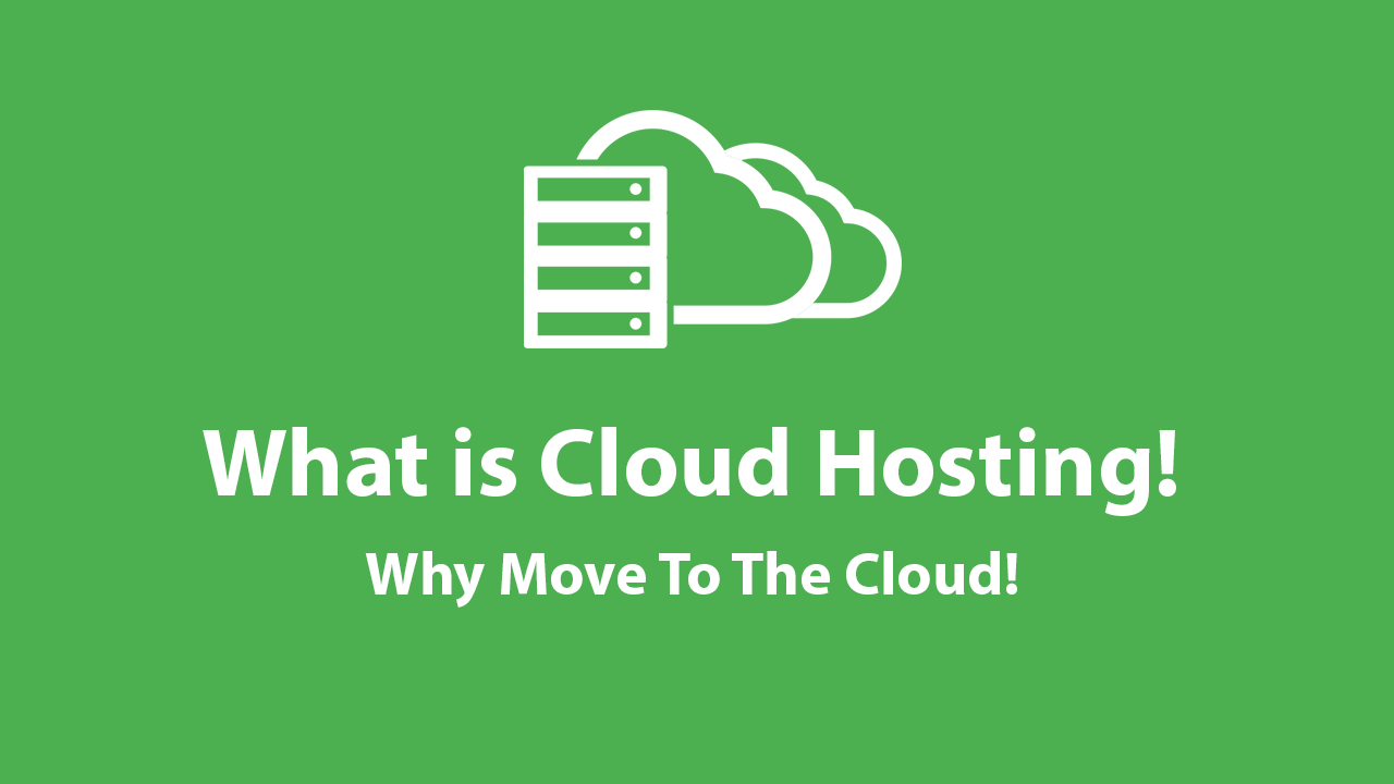 Cloud Hosting – A Definitive Guide 2019