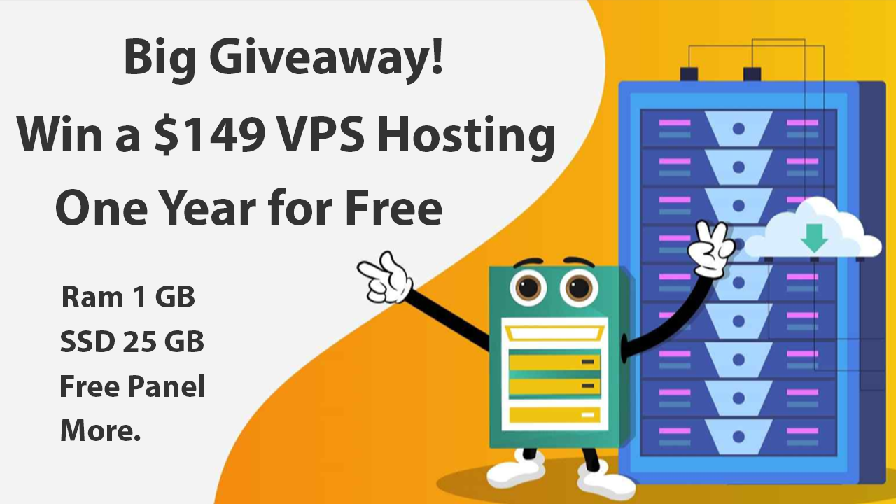 Giveaway | Win a $149 VPS Hosting for a Year 2019